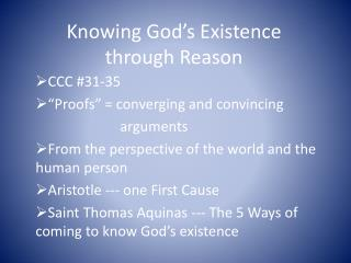 Knowing God's Existence through Reason