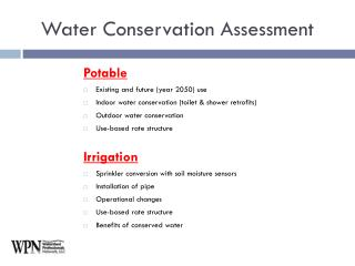 Potable Existing and future (year 2050) use Indoor water conservation (toilet & shower retrofits)