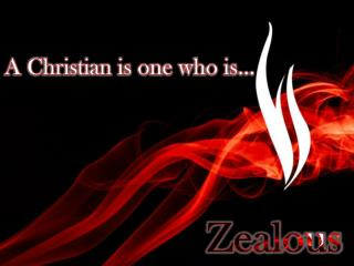 A Christian is one who is…