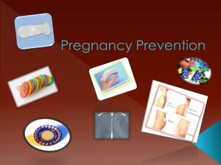 Pregnancy Prevention