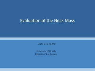 Evaluation of the Neck Mass