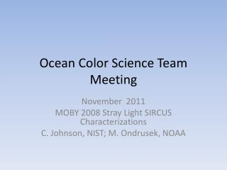Ocean Color Science Team Meeting