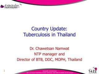 Country Update: Tuberculosis in Thailand