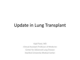 Update in Lung Transplant
