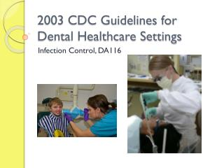 2003 CDC Guidelines for Dental Healthcare Settings