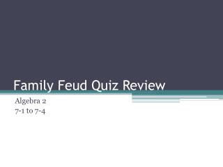 Family Feud Quiz Review