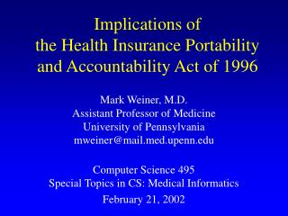 Implications of  the Health Insurance Portability and Accountability Act of 1996