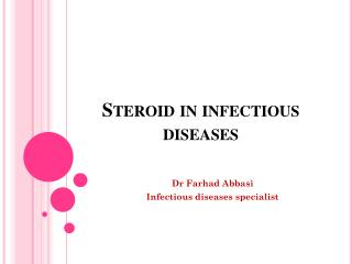 Steroid in infectious diseases