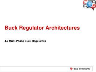 Buck Regulator Architectures