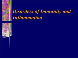 Disorders of Immunity and Inflammation