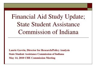 Financial Aid Study Update; State Student Assistance Commission of Indiana