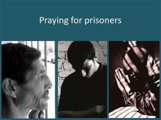 Praying for prisoners