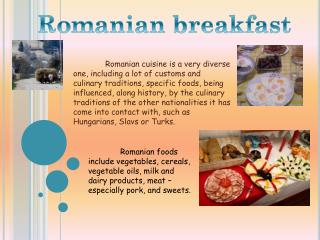 Romanian breakfast