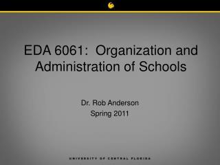 EDA 6061: Organization and Administration of Schools