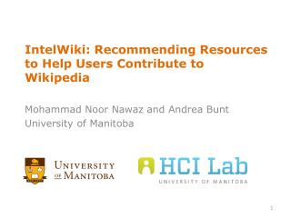 IntelWiki : Recommending Resources to Help Users Contribute to Wikipedia