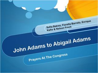 John Adams to Abigail Adams