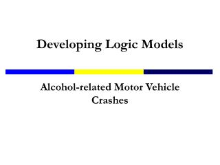 Developing Logic Models