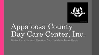 Appaloosa County Day Care Center, Inc.
