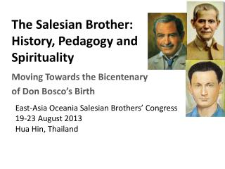 The Salesian Brother:  History, Pedagogy and Spirituality