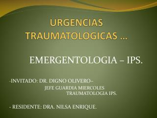 URGENCIAS TRAUMATOLOGICAS …