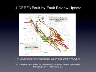 UCERF3 Fault-by-Fault Review Update