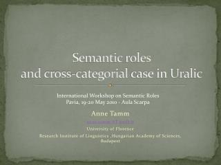 S emantic roles  and  cross- categorial case in Uralic