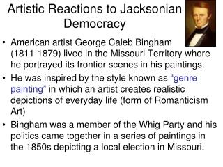 Artistic Reactions to Jacksonian Democracy