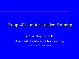 Troop 402 Junior Leader Training