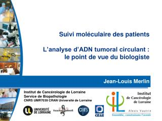 Suivi moléculaire des patients L'analyse d'ADN tumoral circulant : le point de vue du biologiste