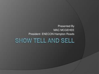 Show Tell and Sell