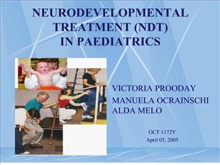 NEURODEVELOPMENTAL TREATMENT NDT IN PAEDIATRICS