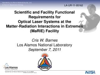 Scientific and Facility Functional Requirements for  Optical Laser Systems at the