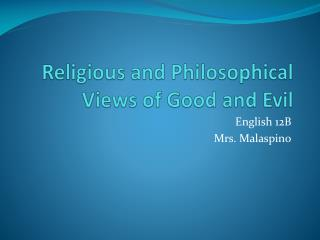Religious and Philosophical Views of Good and Evil
