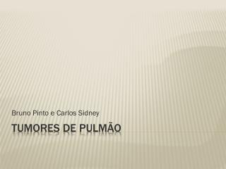 Tumores de Pulmão