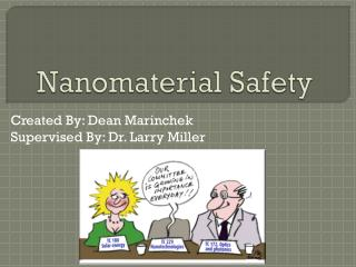 Nanomaterial Safety