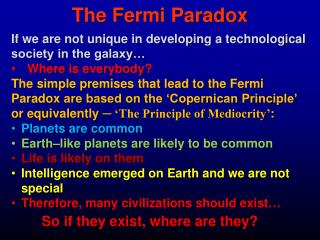 The Fermi Paradox