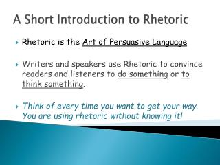 A Short Introduction to Rhetoric