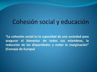 Cohesi ó n social y educaci ó n