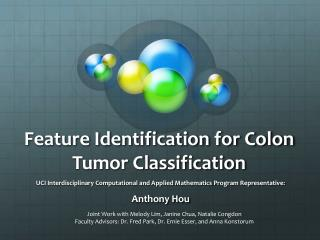 Feature Identification for Colon Tumor Classification