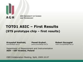TOT01 ASIC – First  Results (STS prototype chip – first results)