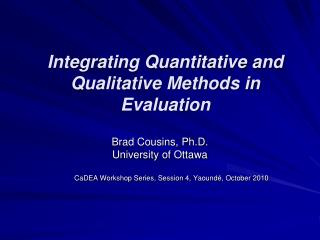 Integrating Quantitative and Qualitative Methods in Evaluation