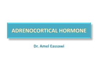 ADRENOCORTICAL HORMONE