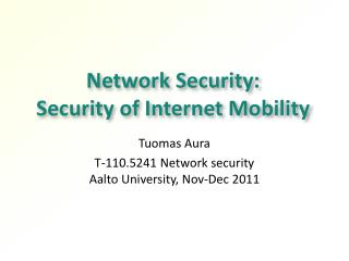 Network Security:  Security of Internet Mobility