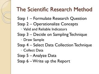 The Scientific Research Method