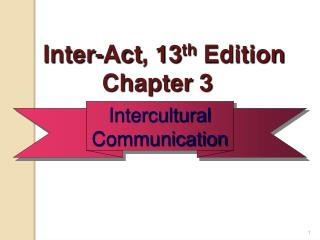 Inter-Act , 13 th Edition Chapter 3