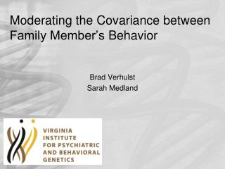 Moderating the Covariance between Family Member's  Behavior