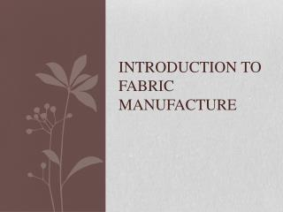 Introduction to Fabric manufacture