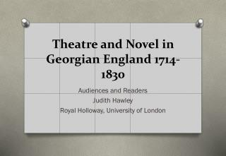 Theatre and Novel in Georgian England  1714-1830