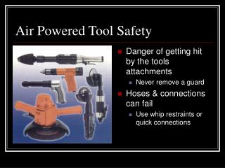 Air Powered Tool Safety