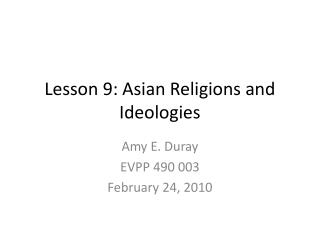 Lesson 9: Asian Religions and Ideologies